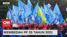 VIDEO: Membedah PP 35 Tahun 2021