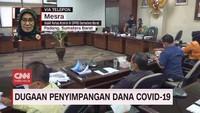 VIDEO: Dugaan Penyimpangan Dana Covid-19