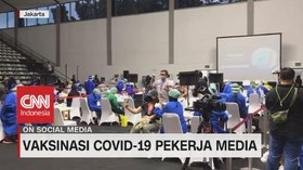 VIDEO: Melihat Proses Vaksinasi Covid-19 Pekerja Media