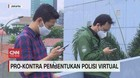VIDEO: Pro Kontra Pembentukan Polisi Virtual