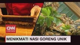 VIDEO: Nikmatnya Ragam Nasi Goreng Unik Bandung