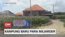 VIDEO: Kampung Baru Para Miliarder