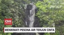 VIDEO: Menikmati Pesona Air Terjun Cinta