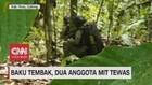 VIDEO: Baku Tembak, Dua Anggota MIT Tewas