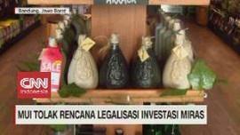 VIDEO: MUI Tolak Rencana Legalisasi Investasi Miras
