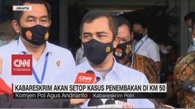 VIDEO: Kabareskrim Akan Setop Kasus Penembakan di KM 50