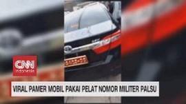 VIDEO:  Pamer Mobil Pakai Pelat Nomor Militer Palsu