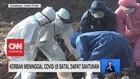 VIDEO: Korban Meninggal Covid-19 Batal Dapat Bantuan