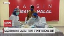 VIDEO: Vaksin Covid-19 Disebut Tetap Efektif Tangkal B117
