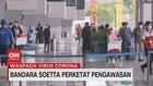 VIDEO: Bandara Soetta Perketat Pengawasan