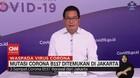VIDEO: Mutasi Corona B117 Ditemukan di Jakarta