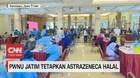 VIDEO: PWNU Jatim Tetapkan Astrazeneca Halal