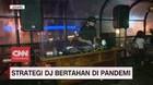 VIDEO: Strategi DJ Bertahan di Tengah Pandemi