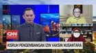 VIDEO: Kisruh Pengembangan Perizinan Vaksin Nusantara