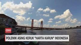 VIDEO: Polemik Asing Keruk