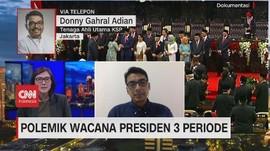 VIDEO: Polemik Wacana Presiden 3 Periode
