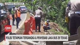 VIDEO: Polisi Tetapkan Tersangka & Penyebab Laka Bus 29 Tewas