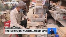 VIDEO: Sehari Menjadi Pengusaha Mainan Kayu