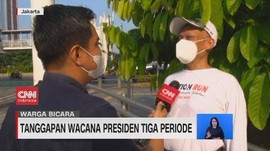 VIDEO: Tanggapan Soal Wacana Presiden Tiga Periode