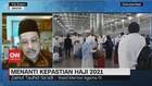 VIDEO: Menanti Kepastian Haji 2021