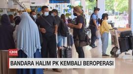 VIDEO: Bandara Halim PK Kembali Beroperasi