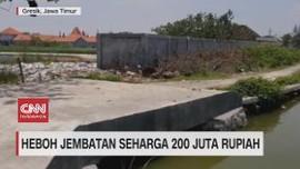 VIDEO: Heboh Jembatan Seharga Rp 200 Juta