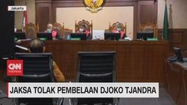 VIDEO: Jaksa Tolak Pembelaan Djoko Tjandra