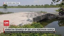 VIDEO: Jembatan Seharga Rp 200 Juta Hebohkan Warga