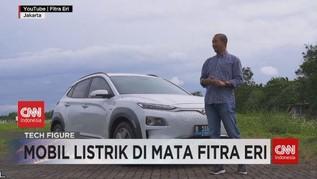 VIDEO: Mobil Listrik di Mata Fitra Eri