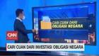 VIDEO: Cari Cuan Dari Investasi Obligasi Negara