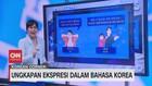 VIDEO: Ungkapan Ekspresi Dalam Bahasa Korea