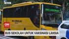 VIDEO: Bus Sekolah untuk Vaksinasi Lansia