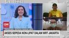 VIDEO: Mekanisme Akses Sepeda Non-Lipat Dalam MRT Jakarta