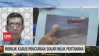 VIDEO: Menilik Kasus Pencurian Solar Milik Pertamina