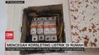VIDEO: Mencegah Korsleting Listrik di Rumah