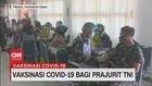 VIDEO: Prajurit Kodam I Bukit Barisan di Medan Divaksin Covid