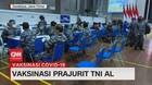 VIDEO: Vaksinasi Prajurit TNI AL