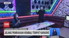 VIDEO: Jelang Pembukaan Kembali Tempat Karaoke