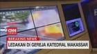 VIDEO: Detik-detik Ledakan di Gereja Katedral Makassar