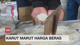 VIDEO: Karut Marut Harga Beras