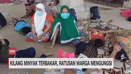 VIDEO: Kilang Minyak Terbakar, Ratusan Warga Mengungsi