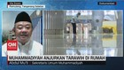 VIDEO: Muhammadiyah Anjurkan Tarawih di Rumah