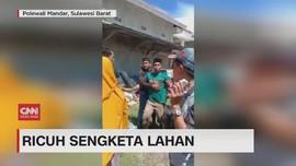 VIDEO: Ricuh Sengketa Lahan