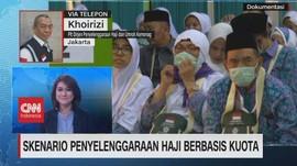 VIDEO: Skenario Penyelenggaraan Haji Berbasis Kuota