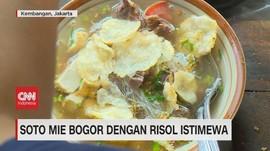 VIDEO: Soto Mie Bogor dengan Risol Istimewa