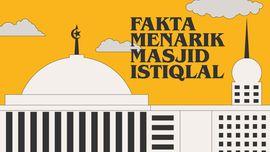 INFOGRAFIS: Fakta Menarik Masjid Istiqlal