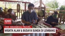 VIDEO: Wisata Alam dan Budaya Sunda di Lembang