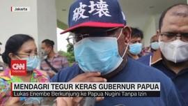 VIDEO: Mendagri Tegur Keras Gubernur Papua