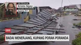 VIDEO: Badai Menerjang, Kupang Porak-poranda