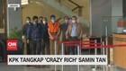 VIDEO: KPK Tangkap 'Crazy Rich' Samin Tan